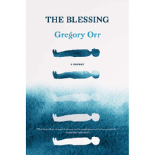 The Blessing: A Memoir by Gregory Orr