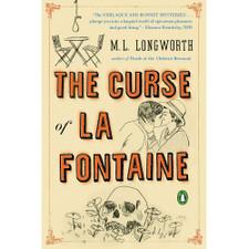 The Curse of La Fontaine by M.L. Longworth