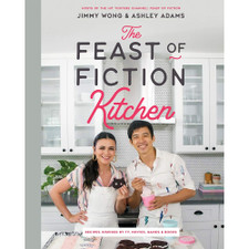 The Feast of Fiction Kitchen by Jimmy Wong and Ashley Adams