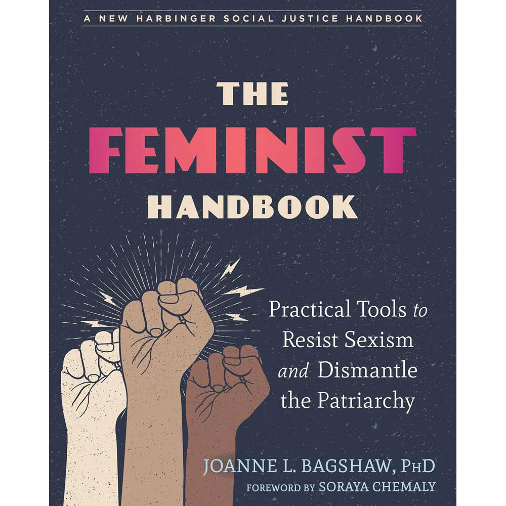 The Feminist Handbook by Joanne L. Bagshaw