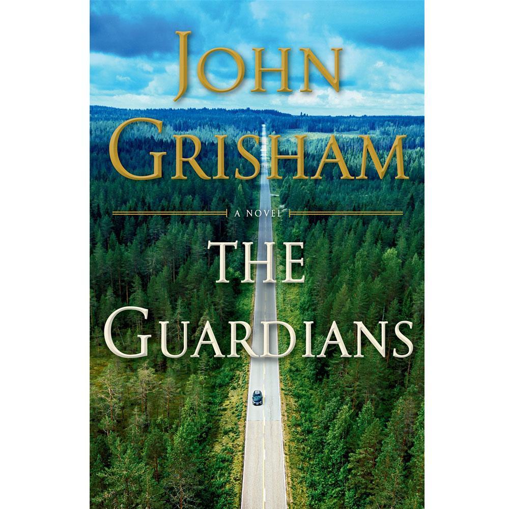The Guardians by John Grisham - University Book Store