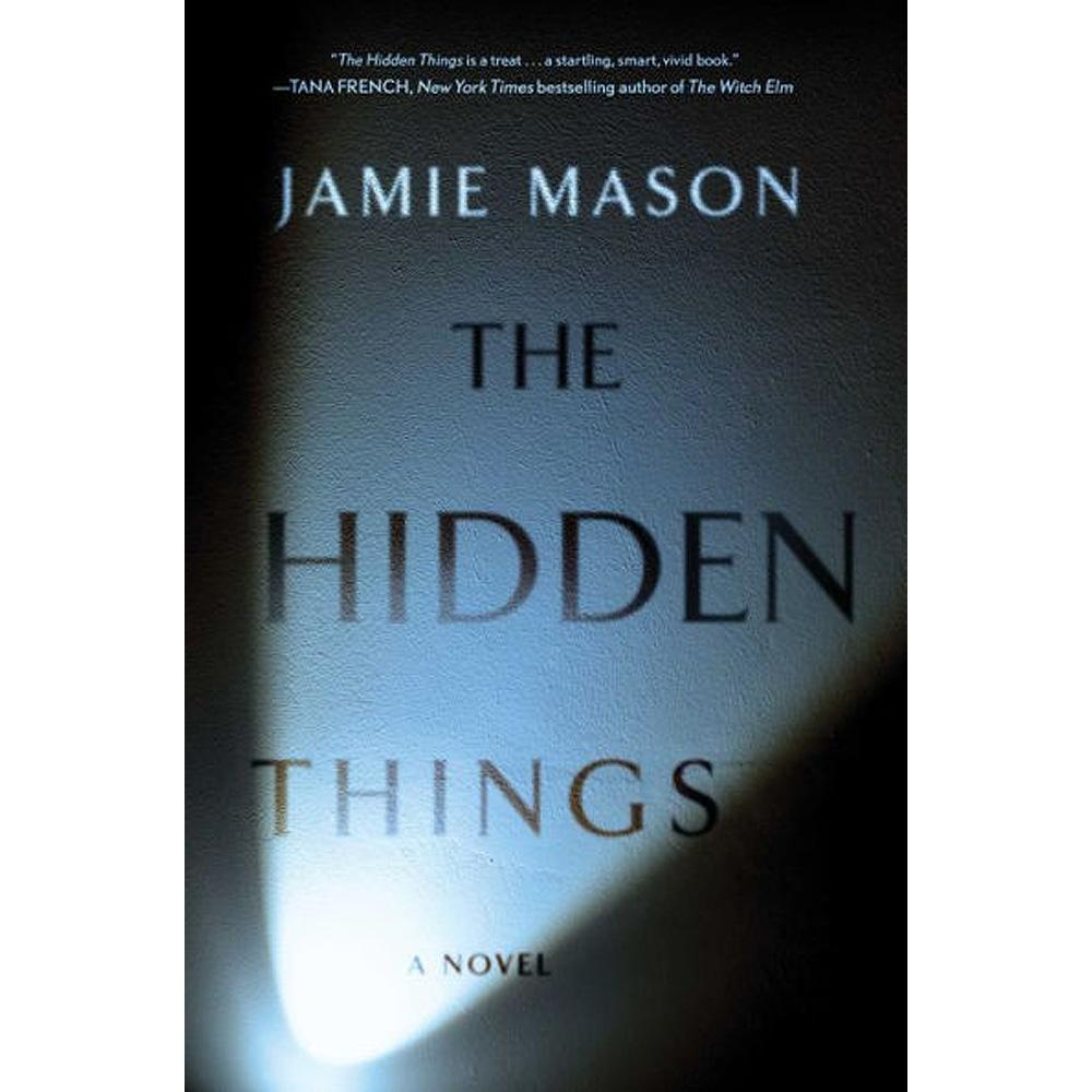 The Hidden Things by Jamie Mason