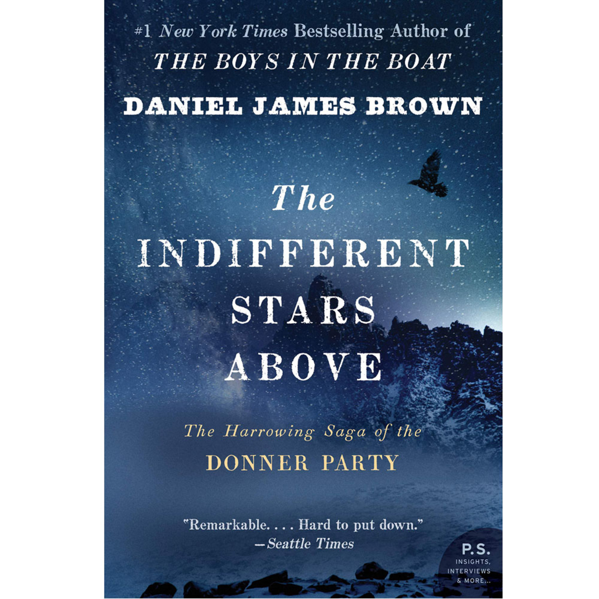 The Indifferent Stars Above: The Harrowing Saga of a Donner Party Bride by Daniel James Brown