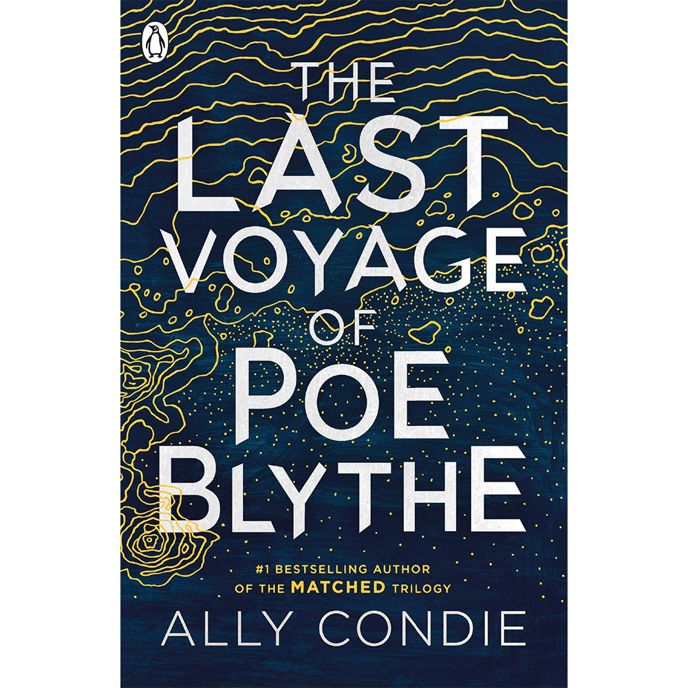 The Last Voyage of Poe Blythe by Ally Condie