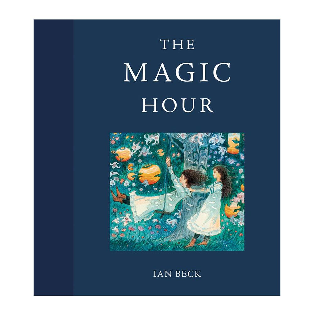 The Magic Hour by Ian Beck