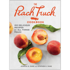 The Peach Truck Cookbook by Jessica N. Rose and Stephen K. Rose