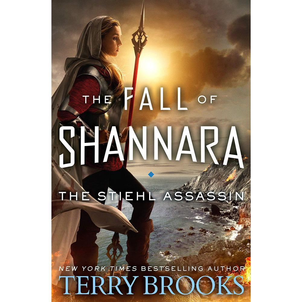 The Fall of Shannara: The Stiehl Assassin by Terry Brooks