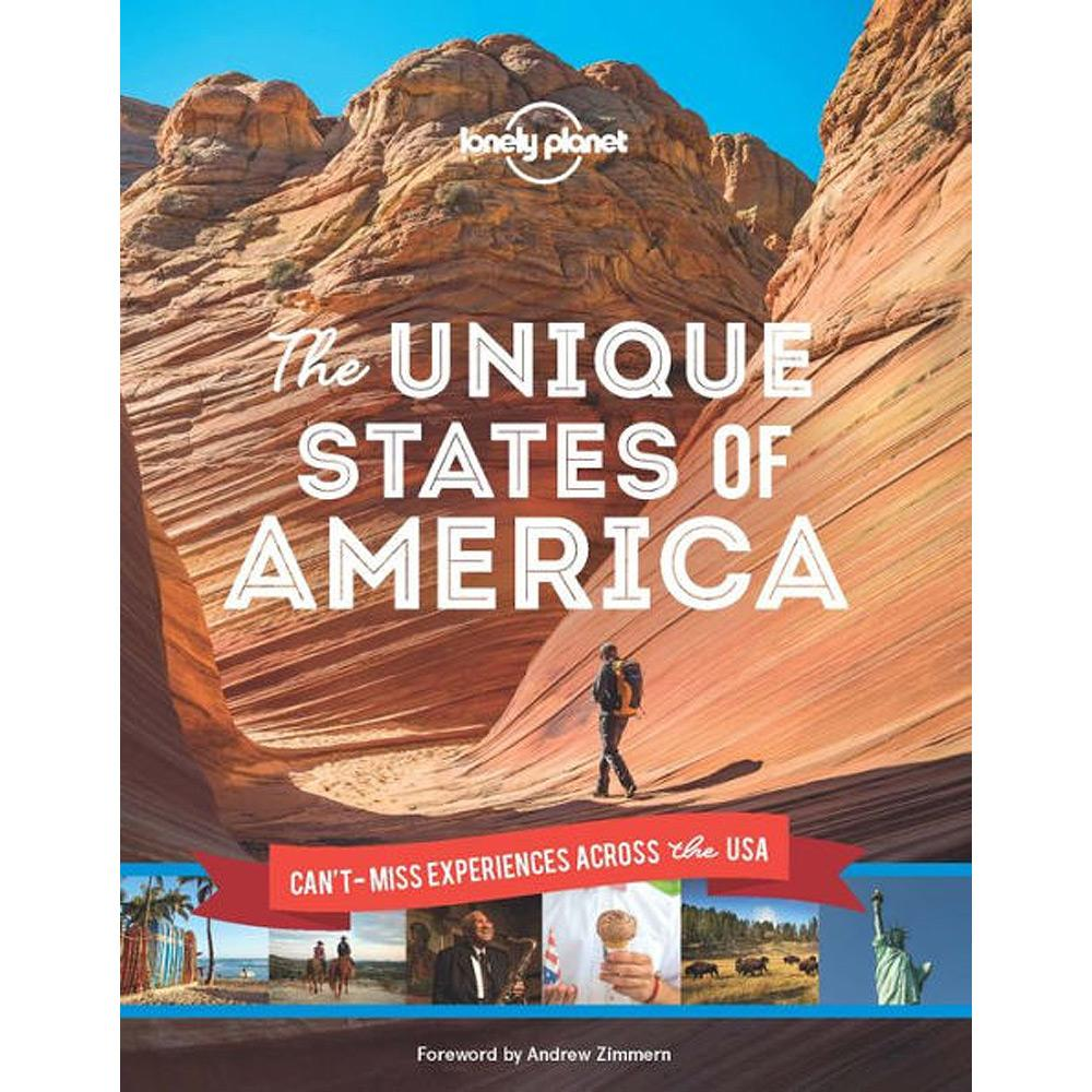 The Unique States of America by Lonely Planet