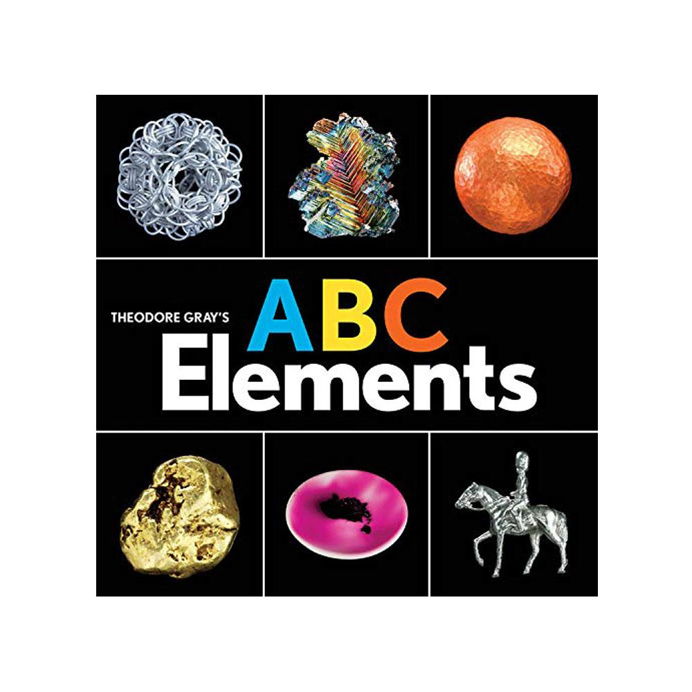 Theodore Gray's ABC Elements by Theodore Gray