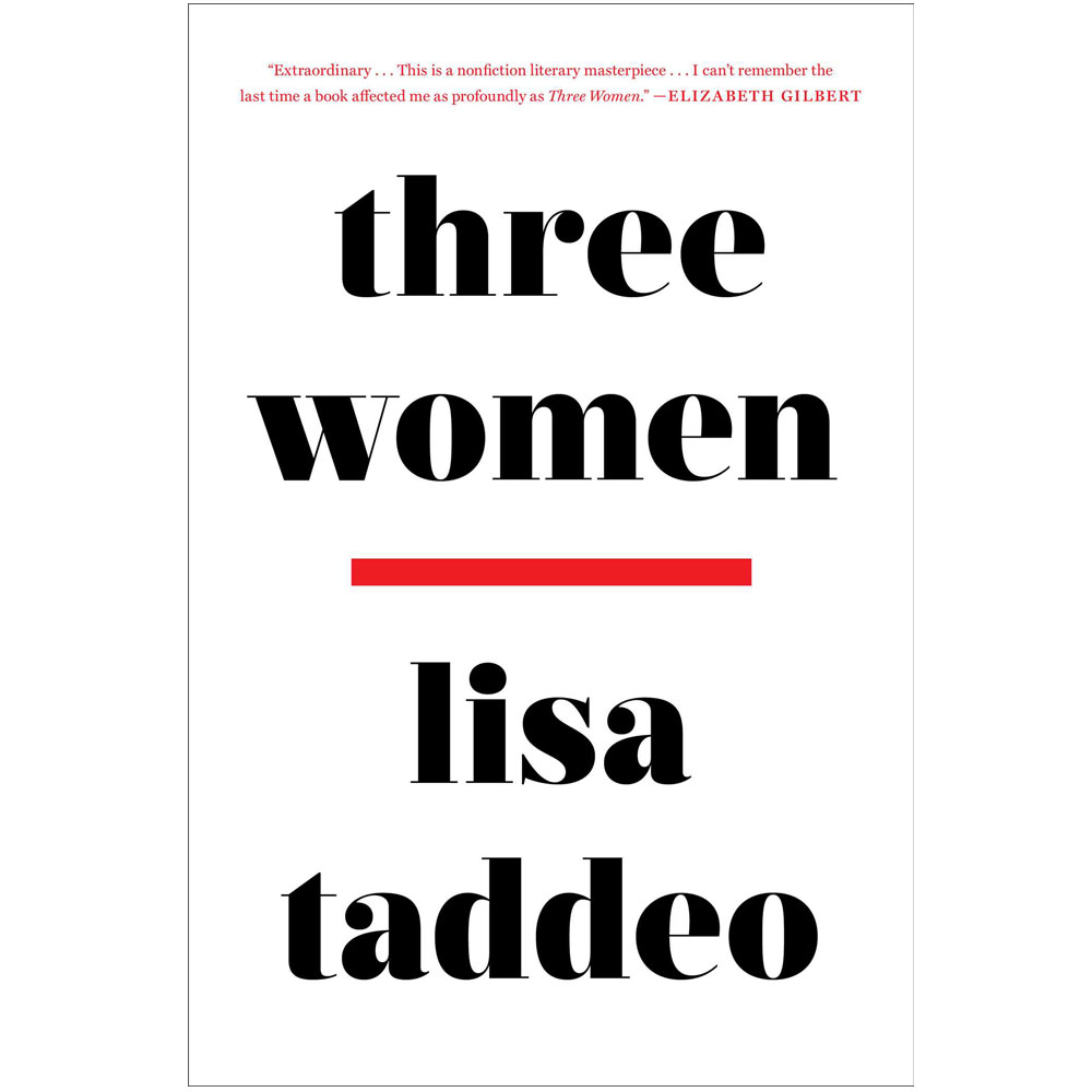 Three Women by Lisa Taddeo