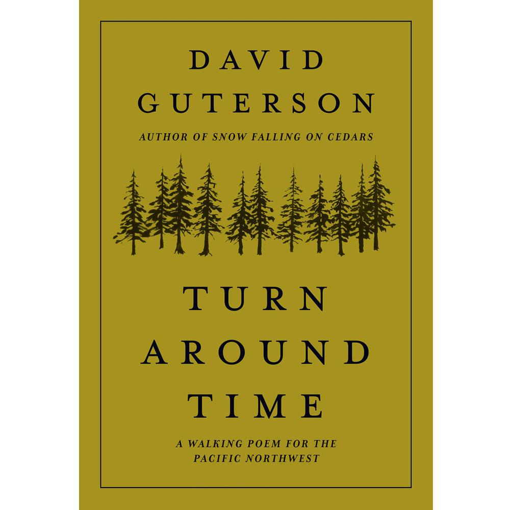 Turn Around Time by David Guterson