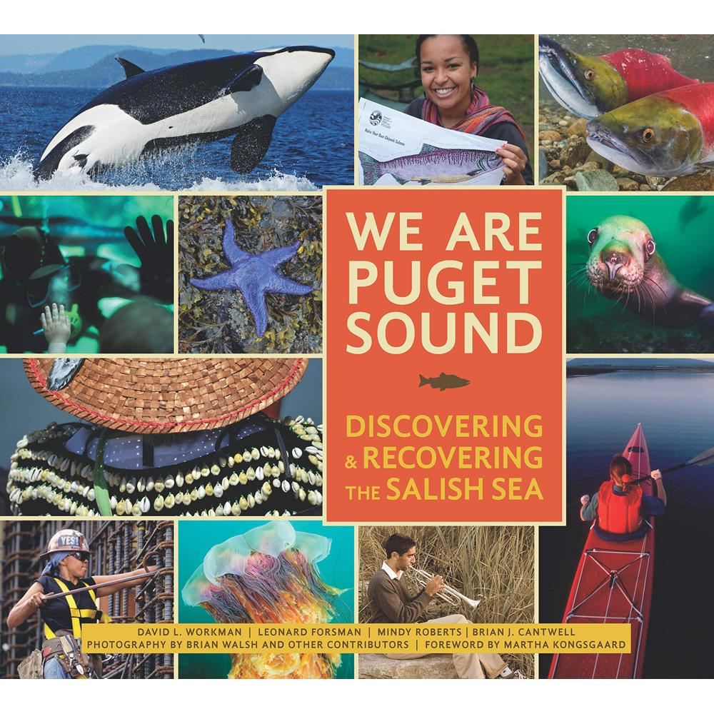 We Are Puget Sound by David Workman