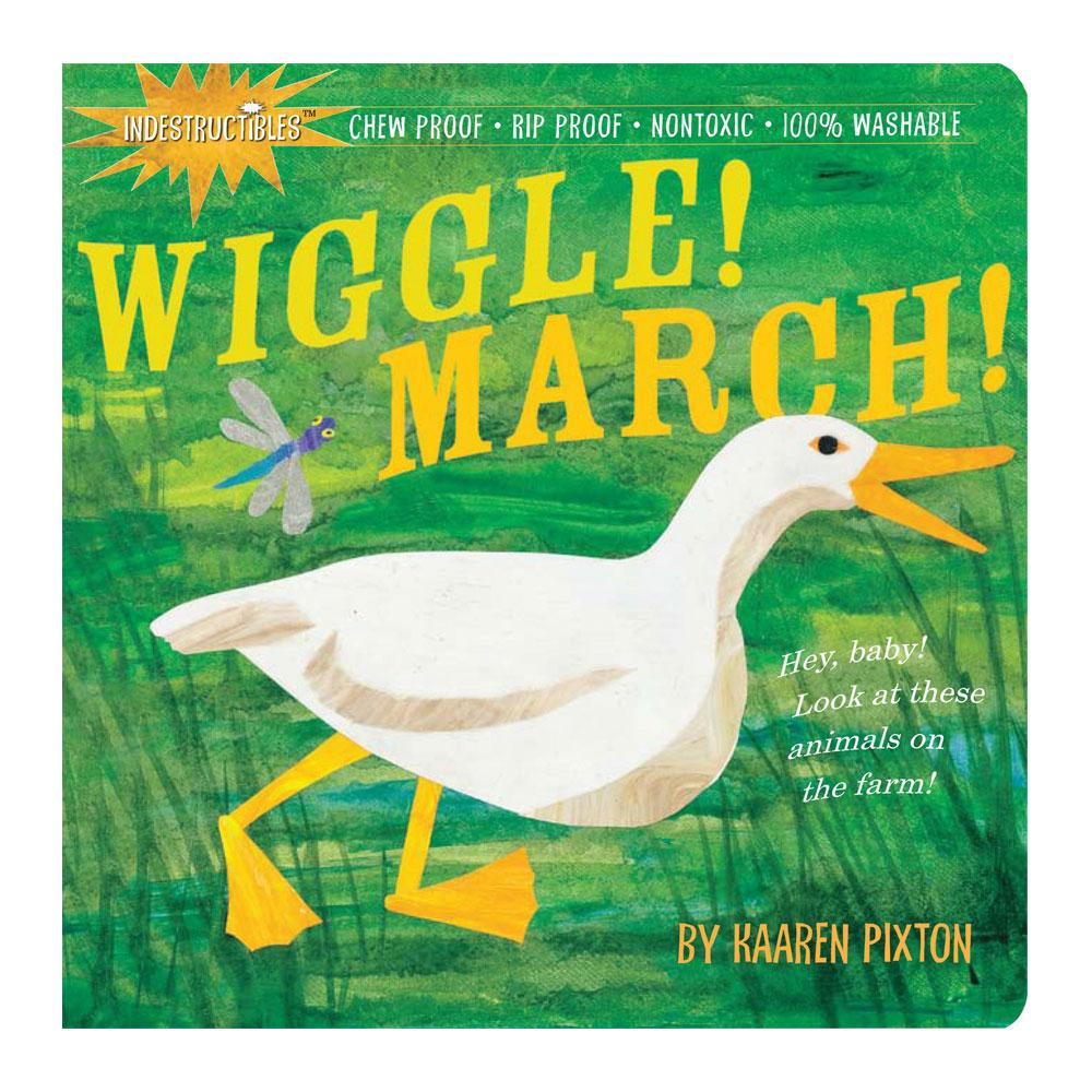 Wiggle! March! by Kaaren Pixton